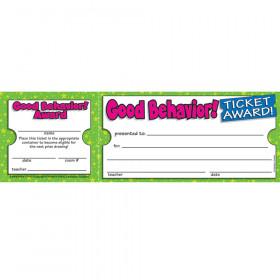 Good Behavior Ticket Awards