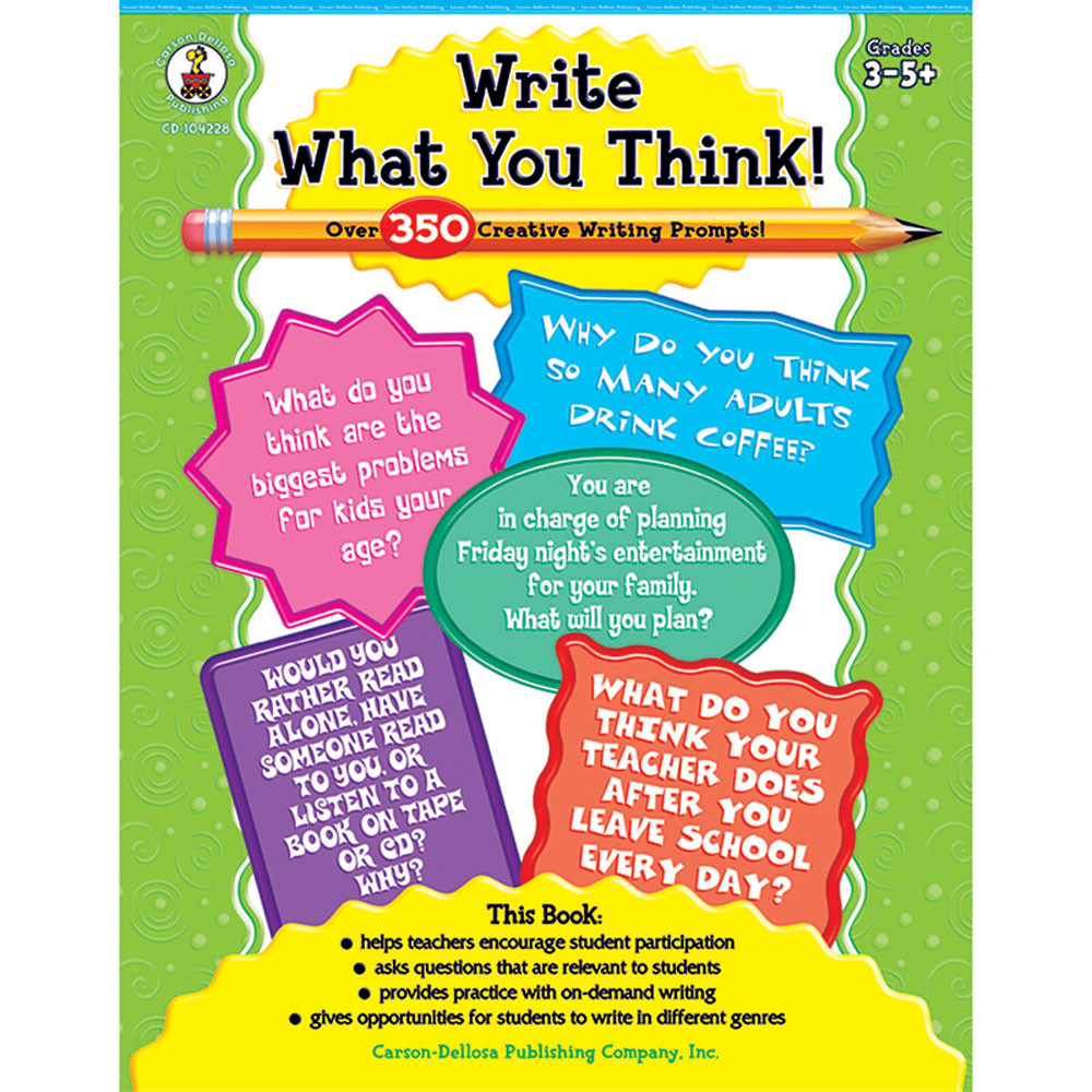 CD-104228 - Write What You Think Books Language Arts 3-5& Up in Writing Skills