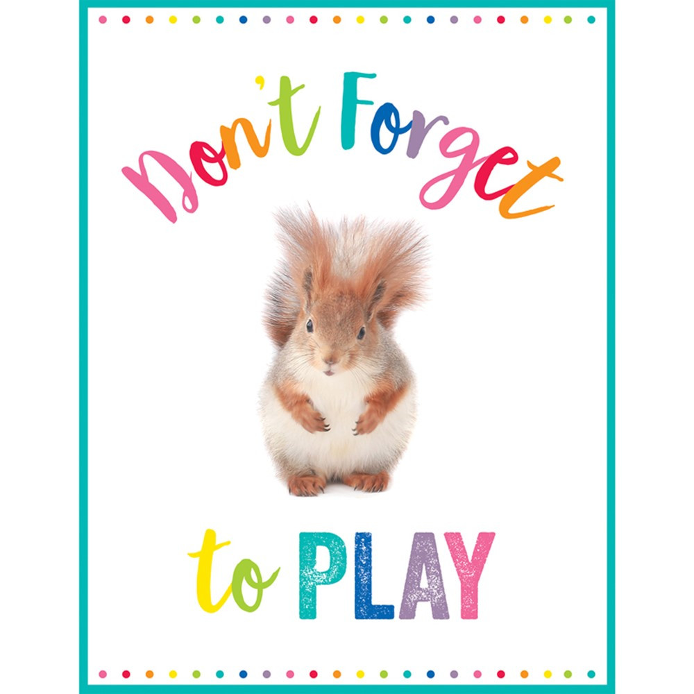 CD-114271 - Don't Forget To Play Chart Woodland Whimsy in Classroom Theme