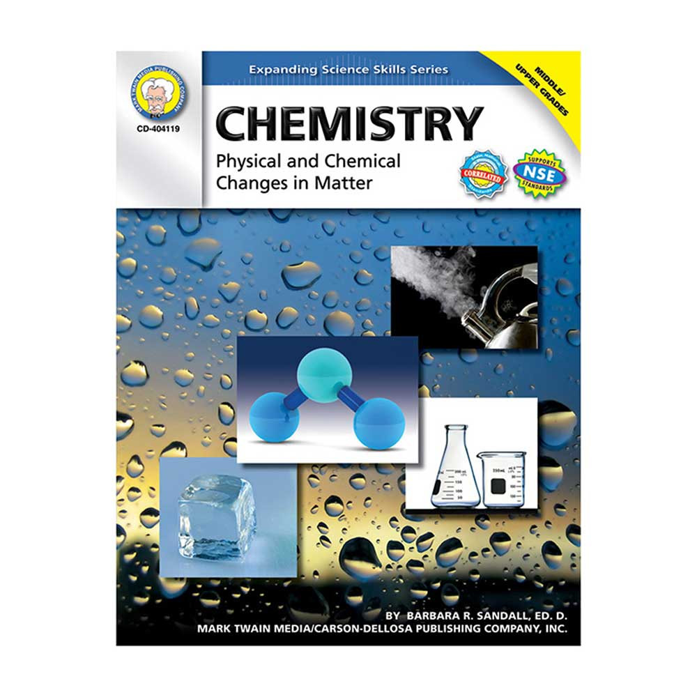 CD-404119 - Chemistry Physical & Chemical Changes In Matter Gr 5-8 in Chemistry