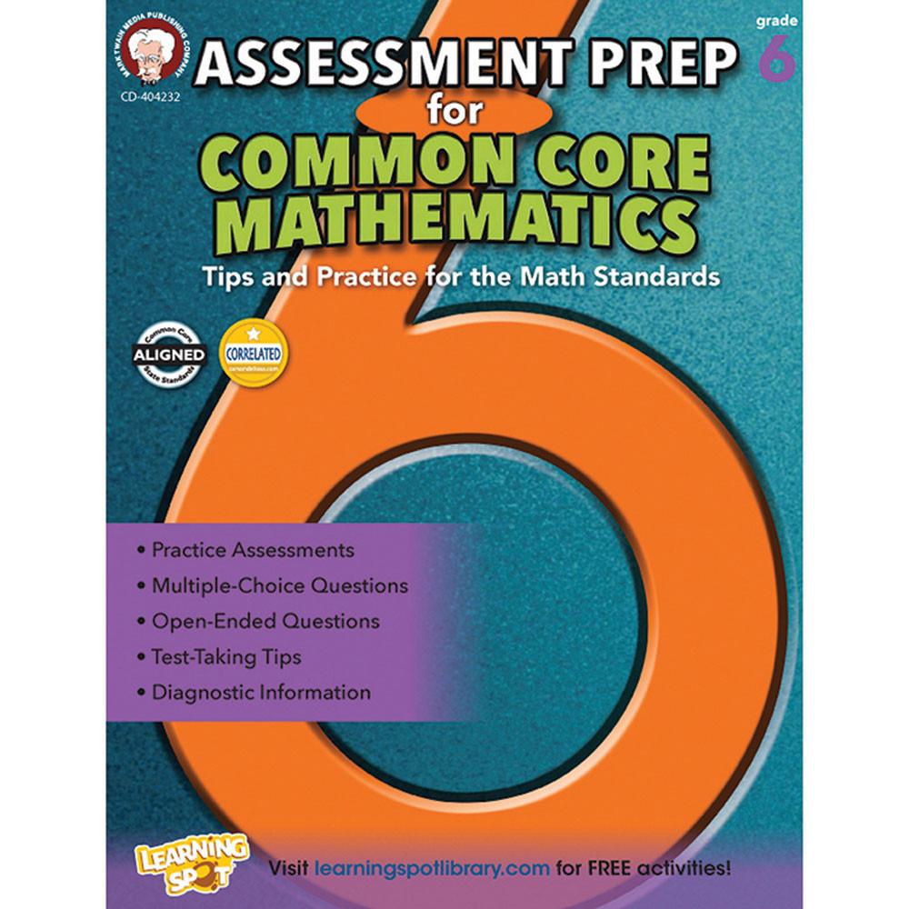 Assessment Prep for Common Core Mathematics, Grade 6 - CD-404232 ...