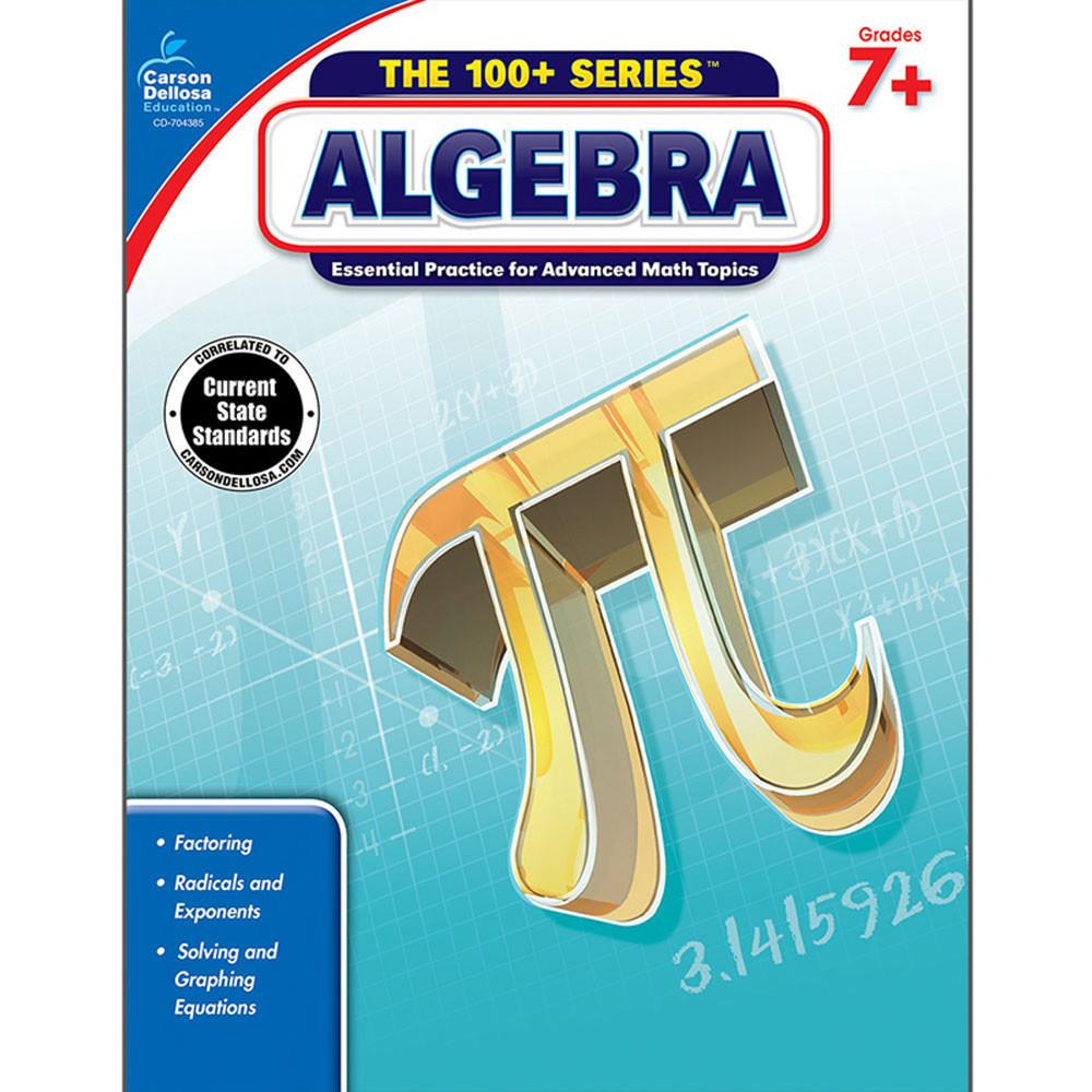 Algebra, Grades 7 - 9 - CD-704385 | Carson Dellosa | Math,Activity Books