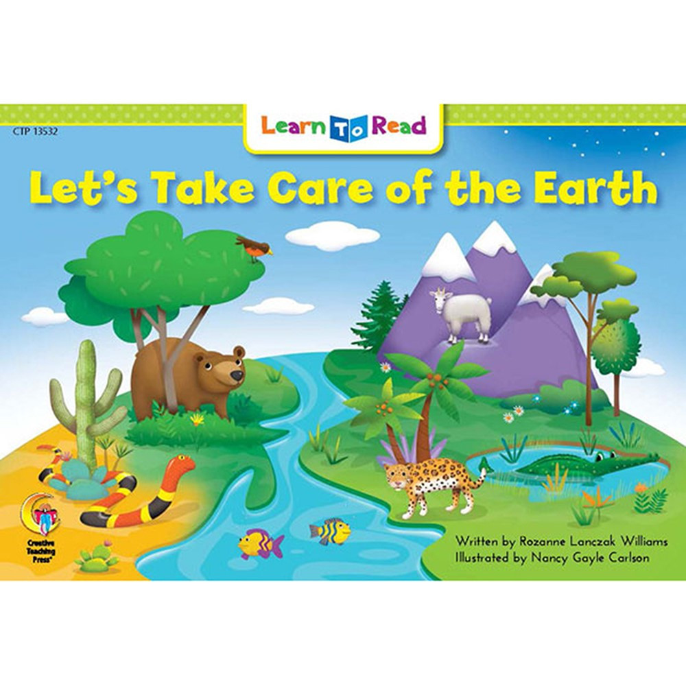 CTP13532 - Lets Take Care Of The Earth Learn To Read in Learn To Read Readers