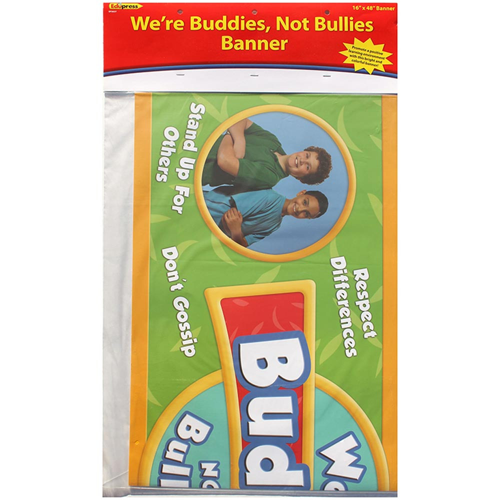 EP-2637 - Were Buddies Not Bullies Banner in Banners
