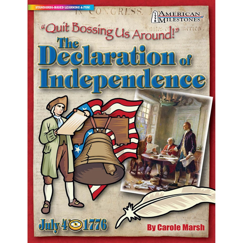 GAL0635026805 - Quit Bossing Us Around The Declaration Of Independence in Social Studies