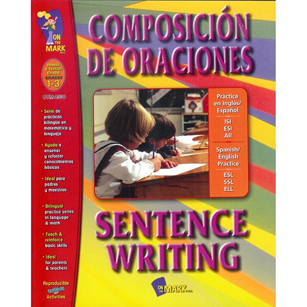 OTM2530 - Composicion De Oraciones Sentence Writing in Language Arts