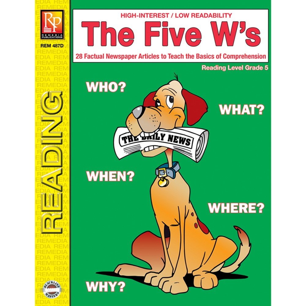 REM487D - The 5 Ws 5Th Gr Reading Level in Comprehension