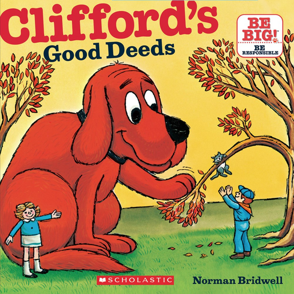 SB-9780545215794 - Cliffords Good Deeds in Classroom Favorites