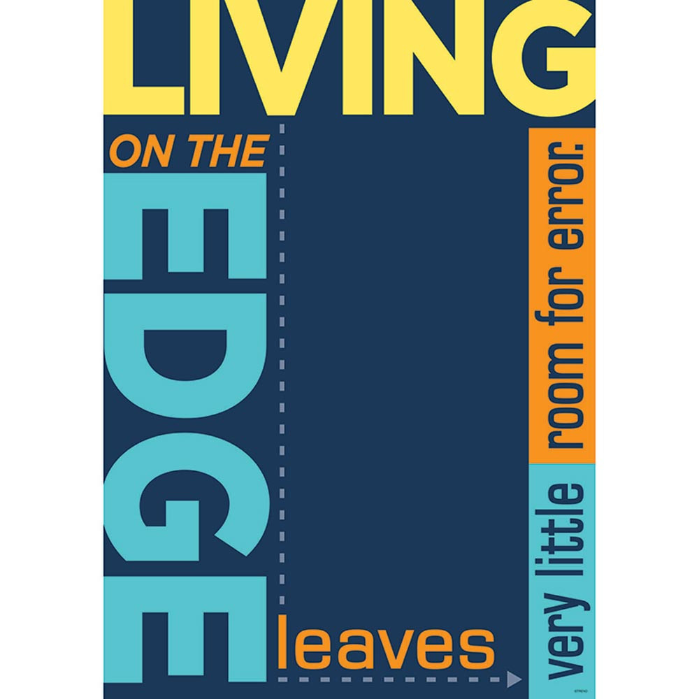 T-A67024 - Living On The Edge Leaves Very Little Room For Error Poster in Motivational
