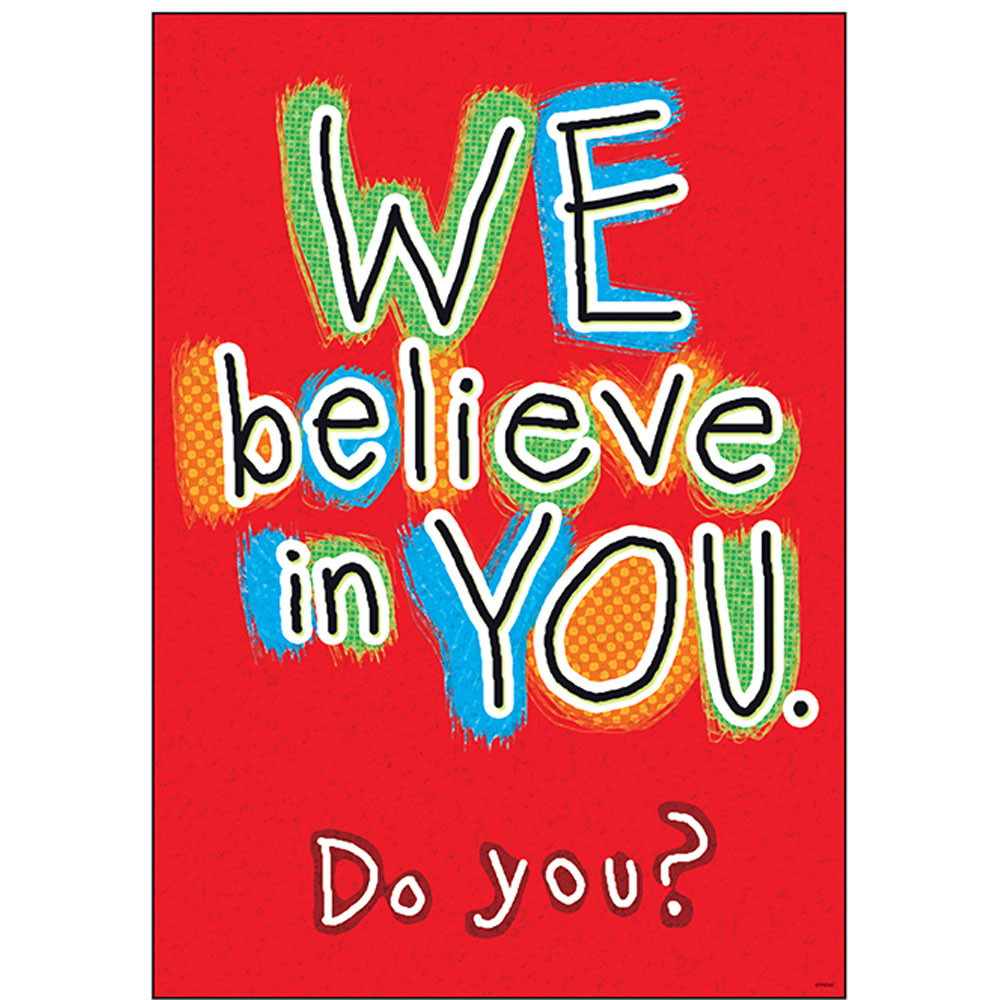 We Believe In You Do You Poster T A67057 Trend Enterprises Inc