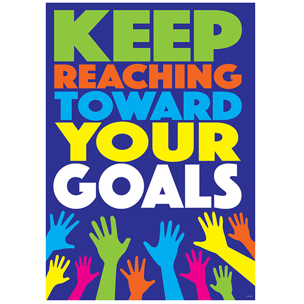 T-A67076 - Keep Reaching Toward Your Goals Argus Poster in Motivational
