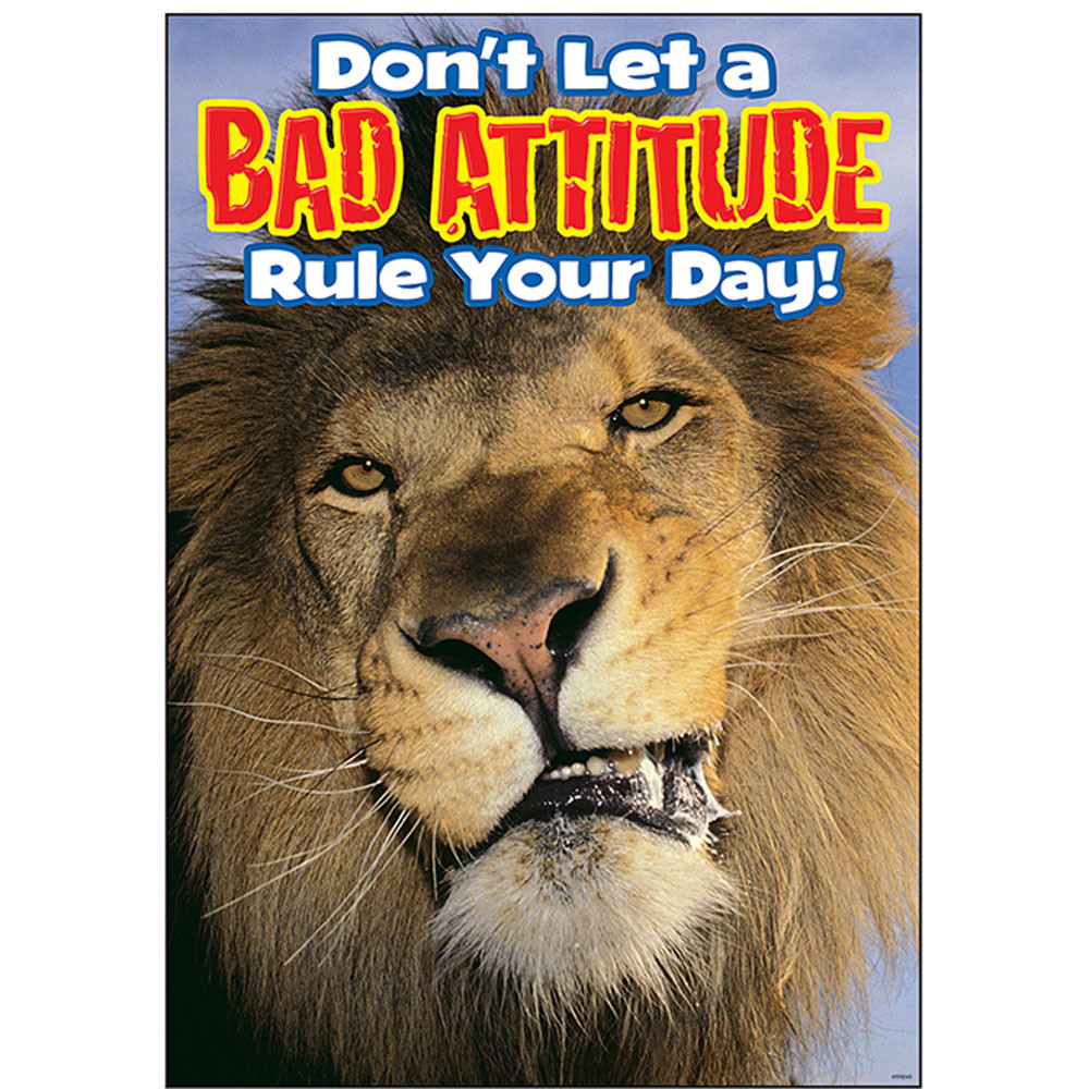 T-A67263 - Poster Dont Let A Bad Attitude Rule Your Day Argus in Motivational