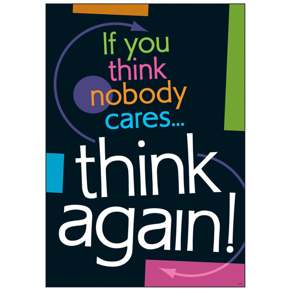 T-A67344 - If You Think Nobody Cares Think Again Argus Large Poster in Motivational