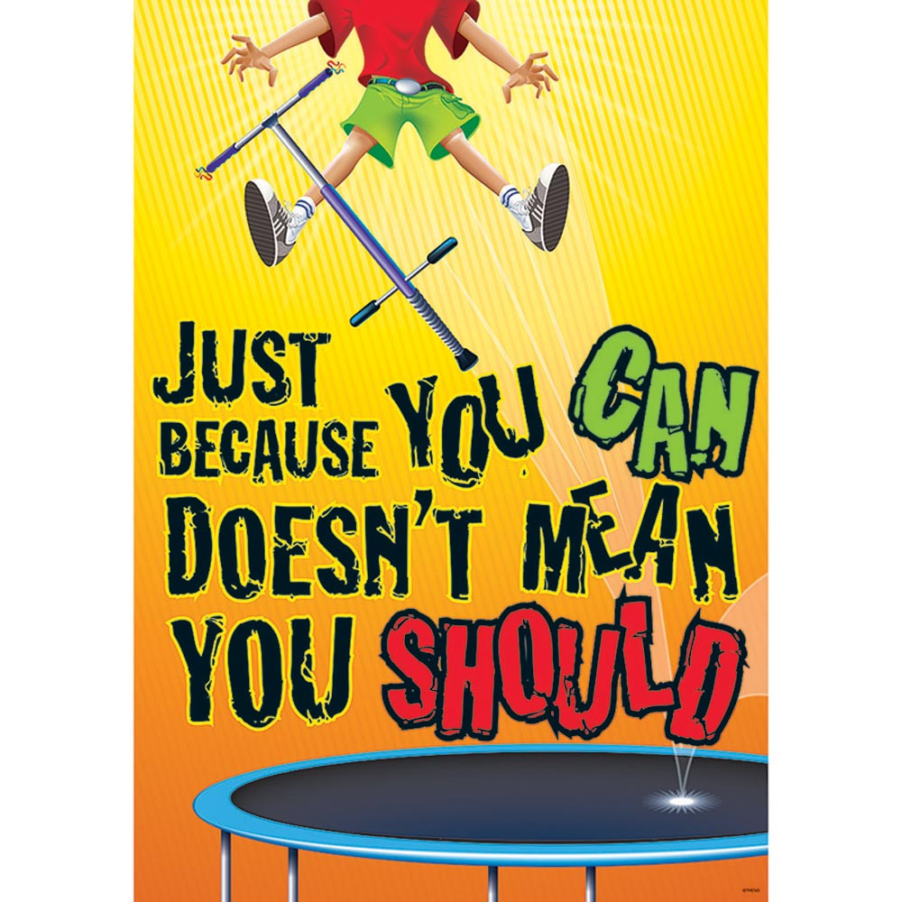 T-A67360 - Just Because You Can Doesnt Mean You Should Argus Large Poster in Motivational