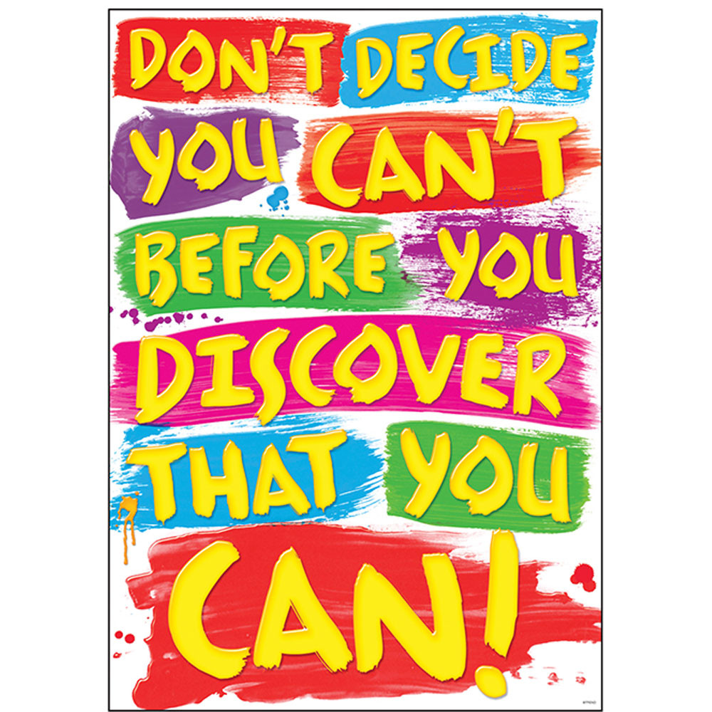 T-A67376 - Dont Decide You Cant Poster in Motivational