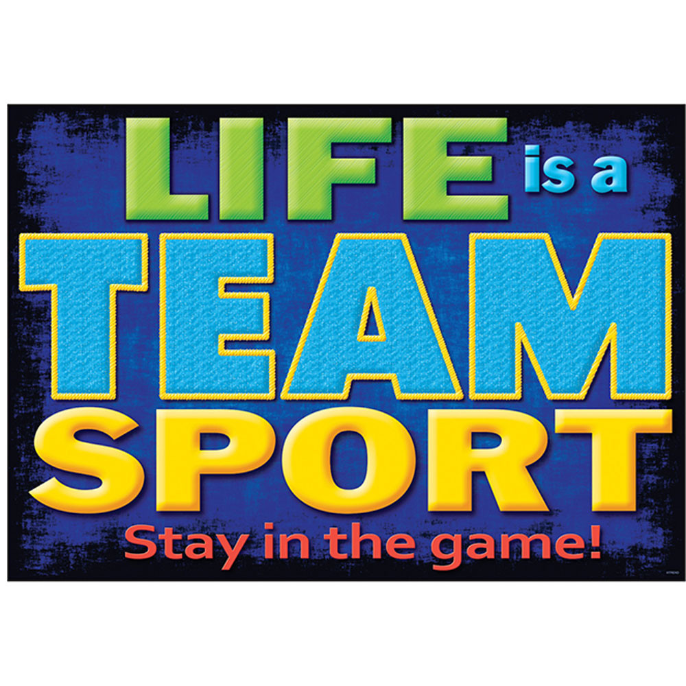 T-A67388 - Life Is A Team Sport Poster in Motivational