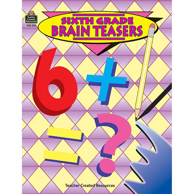 TCR0512 - Brain Teasers Sixth Grade in Books