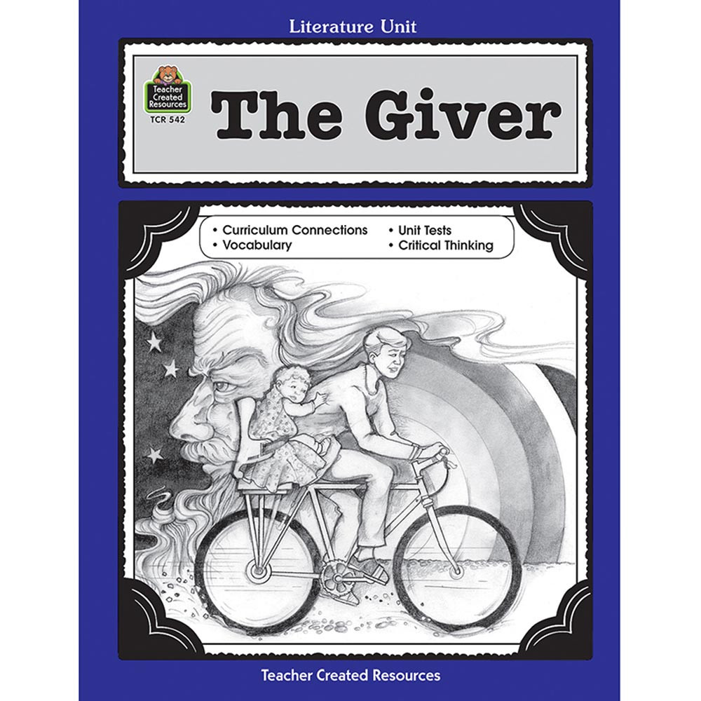 Arts Literature: The Giver Literature Unit - TCR0542