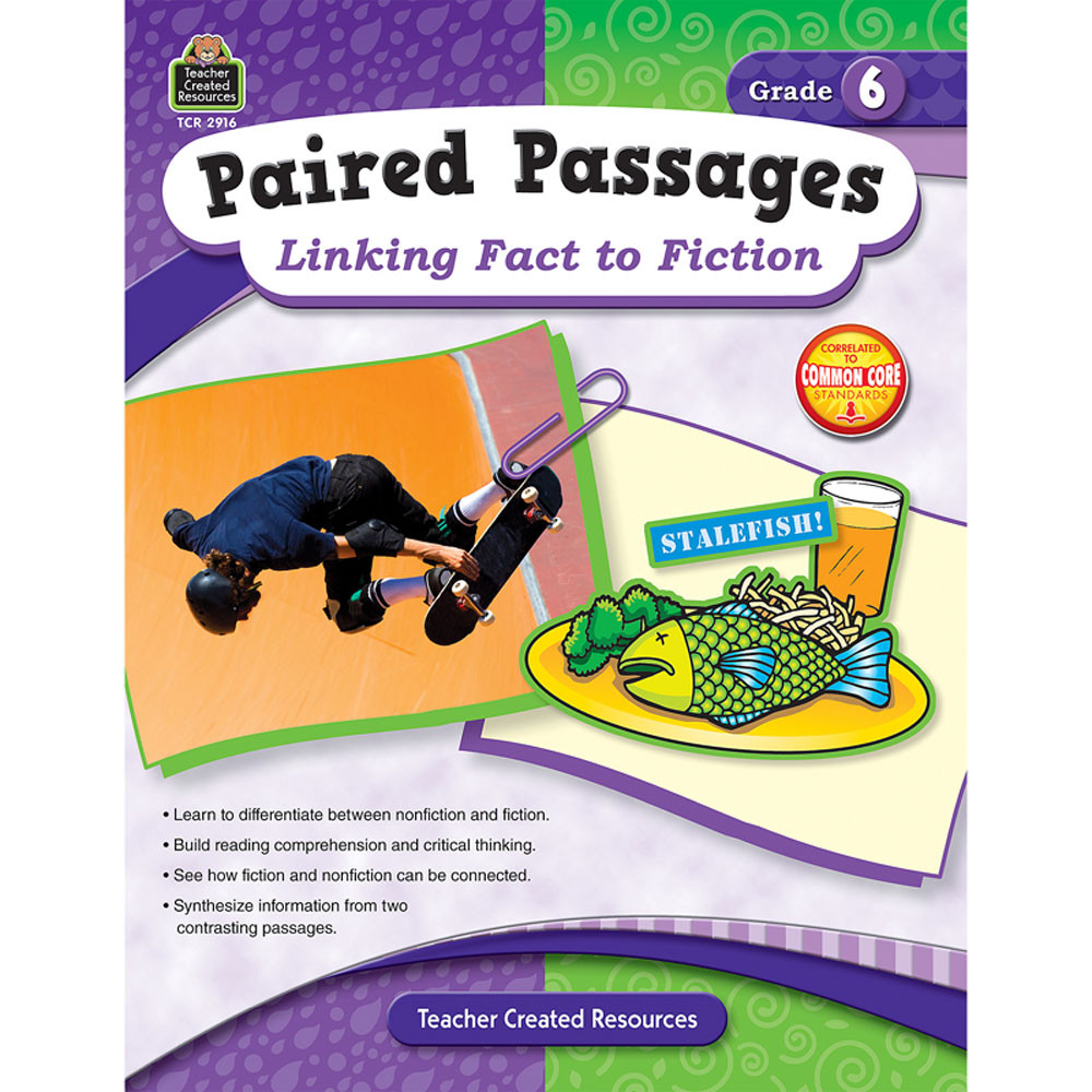 TCR2916 - Paired Passages Linking Fact To Fiction Gr 6 in Comprehension