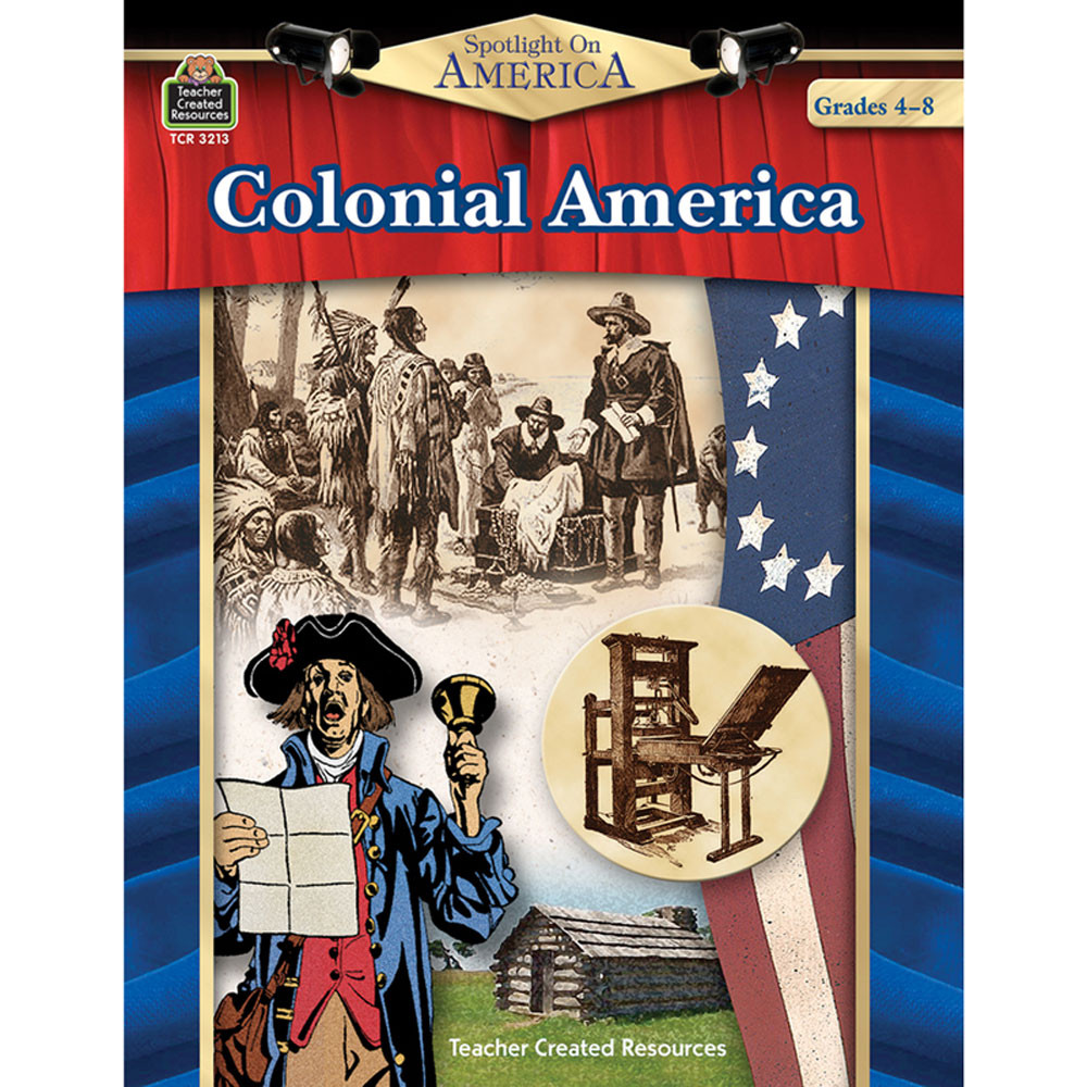 TCR3213 - Spotlight On America Colonial America in History