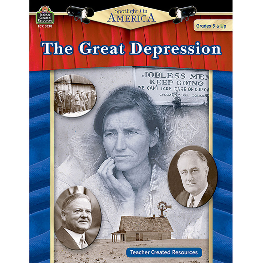 TCR3218 - The Great Depression Spotlight On America in History