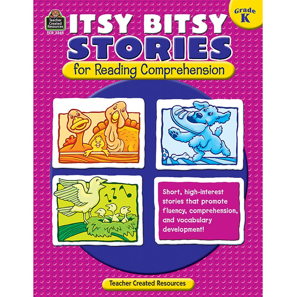 TCR3265 - Itsy Bitsy Stories For Reading Comprehension Gr K in Comprehension