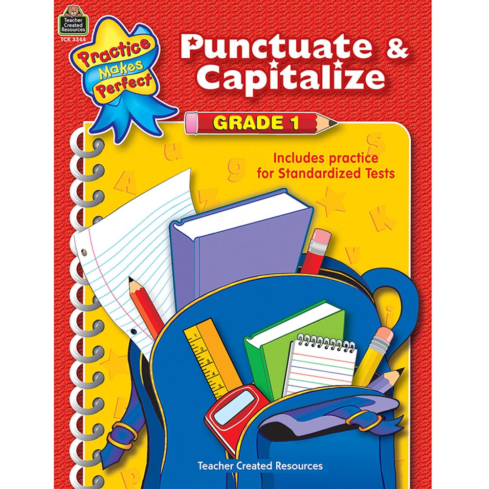 TCR3344 - Punctuate & Capitalize Gr 1 Practice Makes Perfect in Grammar Skills