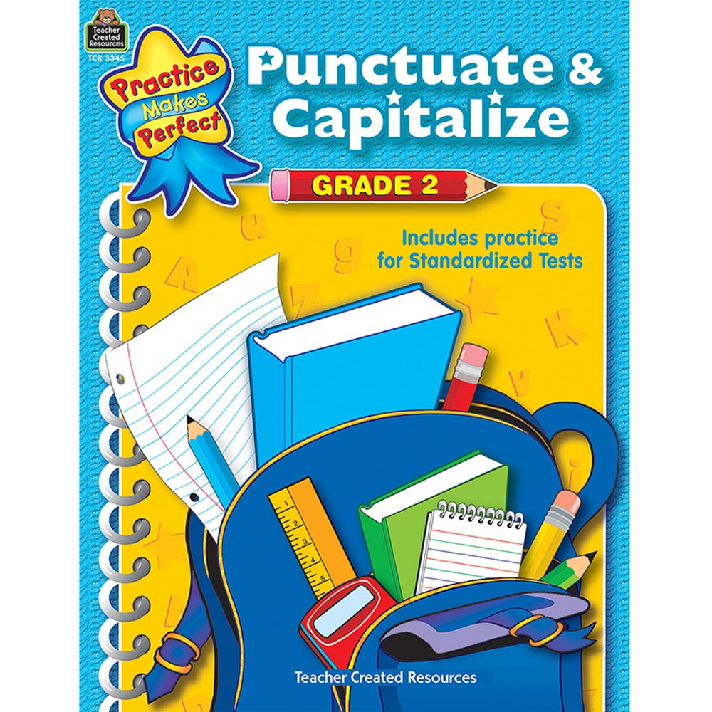 TCR3345 - Punctuate & Capitalize Gr 2 Practice Makes Perfect in Grammar Skills