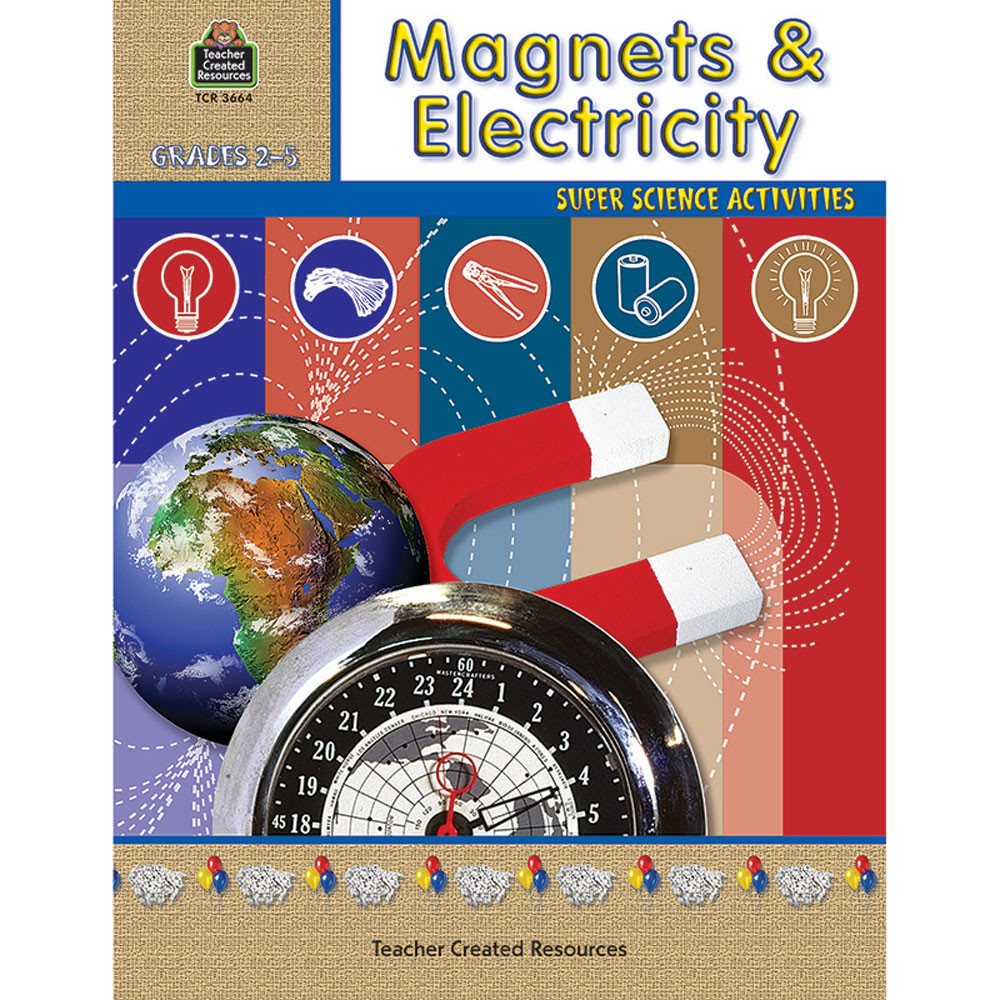 TCR3664 - Magnets & Electricity Gr 2-5 in Magnetism