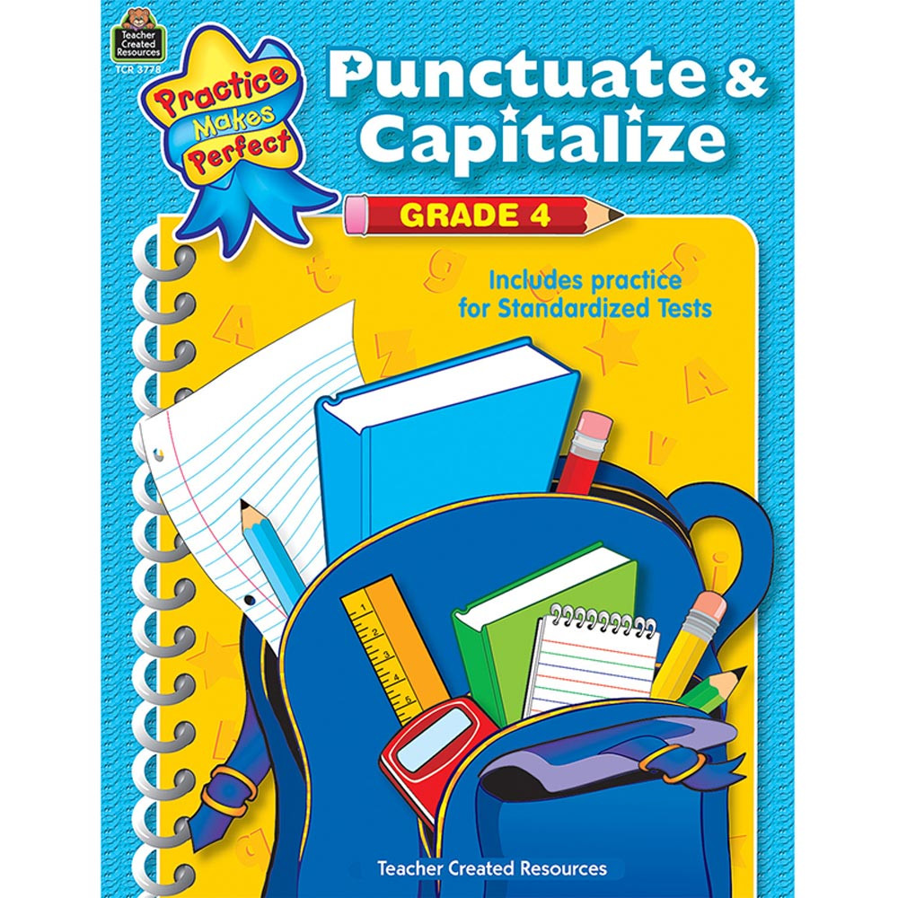 TCR3778 - Punctuate & Capitalize Gr 4 Practice Makes Perfect in Grammar Skills