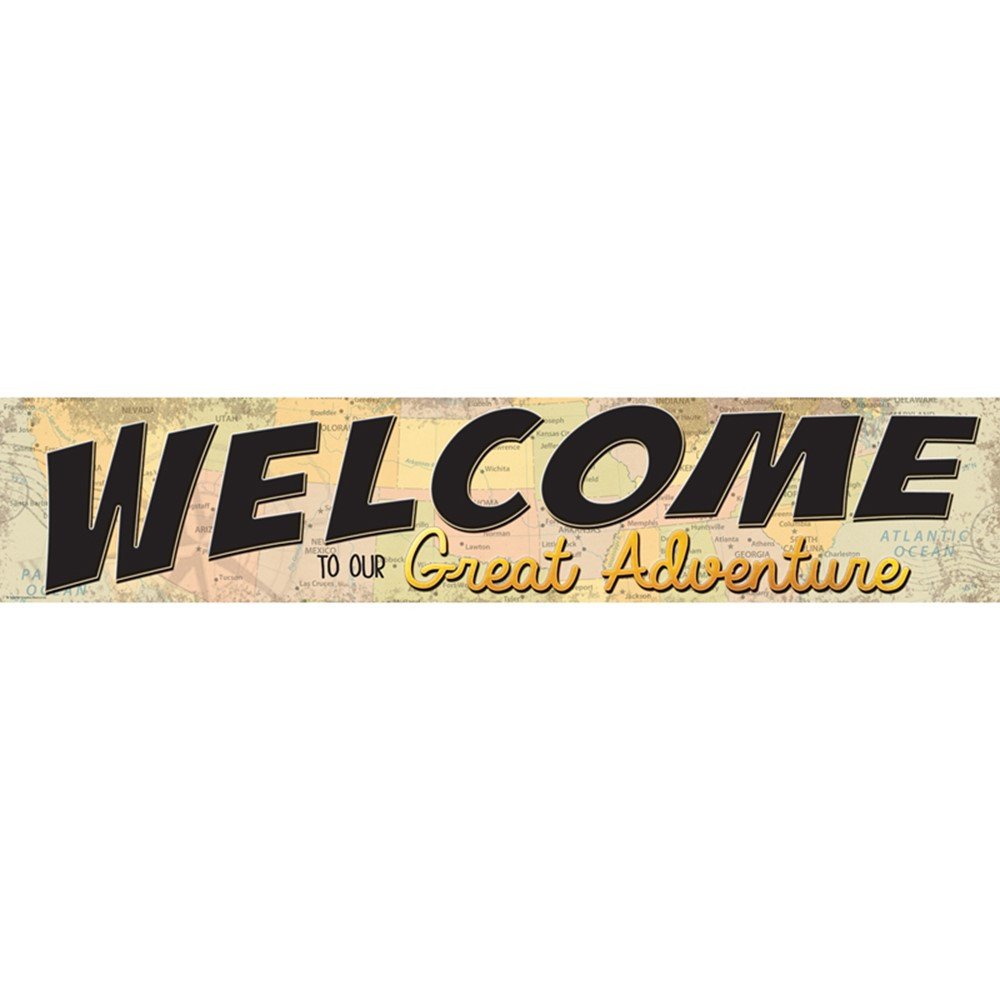 """Travel The Map Welcome to Our Great Adventure Banner, 8 x 39"""" - TCR8631   Teacher Created Resources   Banners"""""""