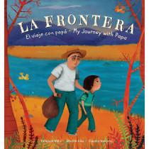 BBK9781782853923 - La Frontera El Viaje Con Pap- My Journey With Papa Bilingual in Classroom Favorites