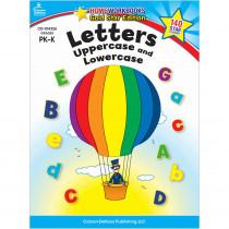 CD-104326 - Letters Uppercase & Lowercase Home Workbook Gr Pk-K in Letter Recognition