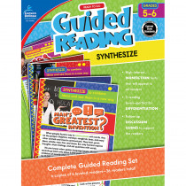 CD-104966 - Guided Reading Synthesize Gr 5-6 in Comprehension