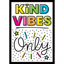 Kind Vibes Only Poster - CD-106043 | Carson Dellosa Education | Classroom Theme