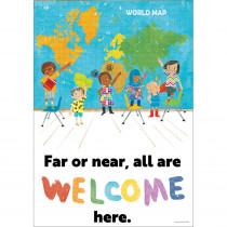 All Are Welcome Far or near, all are welcome here. Poster - CD-106054 | Carson Dellosa Education | Motivational