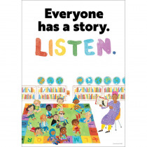 All Are Welcome Everyone has a story. Listen. Poster - CD-106055 | Carson Dellosa Education | Motivational