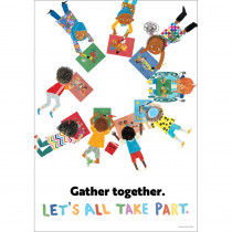 All Are Welcome Gather together. Let's all take part. Poster - CD-106056 | Carson Dellosa Education | Motivational