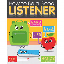 CD-114237 - How To Be Good Listen Chart Gr K-5 Early Learning in Social Studies
