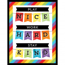 CD-114241 - Play Nice Work Hard Stay Kind Chart in Motivational