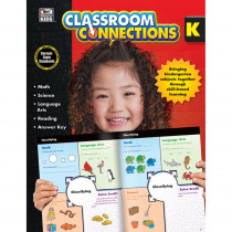 CD-704637 - Classroom Connections Gr K in Cross-curriculum Resources
