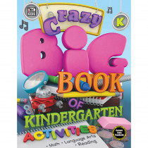 CD-704728 - Crazy Big Bk Gr K Activities K in Cross-curriculum Resources