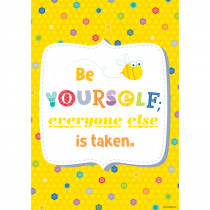 CTP0314 - Be Yourself Everone Else Inspire U Poster in Motivational