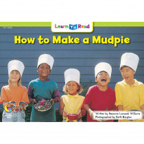 CTP13626 - How To Make A Mudpie Learn To Read in Learn To Read Readers