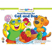 CTP13936 - Good Choices For Cat And Dog Learn To Read in Learn To Read Readers