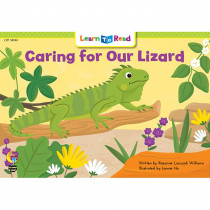 CTP14144 - Caring For Our Lizard Learn To Read in Learn To Read Readers