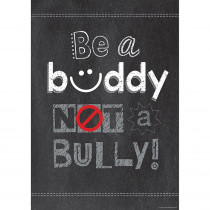 CTP6685 - Be A Buddy Not A Bully Poster in Motivational