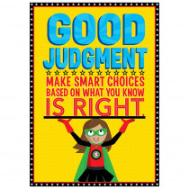 CTP7276 - Good Judgement Superhero Poster Inspire U in Inspirational