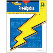 CTP8320 - Power Practice Pre-Algebra Gr 5-8 in Algebra