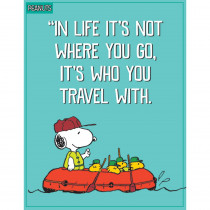 EU-837244 - Peanuts Who You Travel With Poster in Classroom Theme